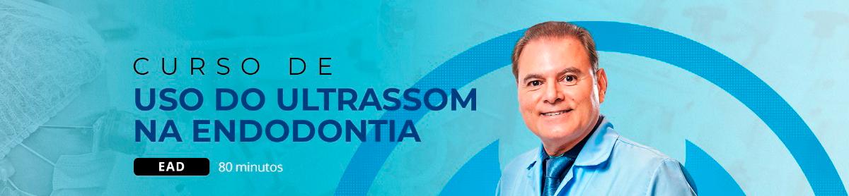 Uso do Ultrassom na Endodontia - EAD